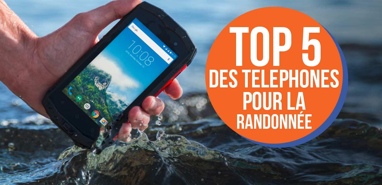 top 5 téléphones de randonnée